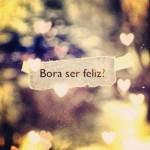A missão de ser feliz… e estar feliz…