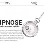 HIPNOSE… Dos picadeiros aos consultórios.